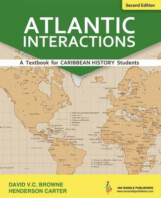 Atlantic Interactions - 2nd Edition by David V C Browne