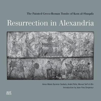 Resurrection in Alexandria by Anne-Marie Guimier-Sorbets