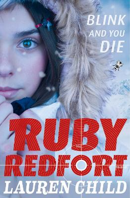 Ruby Redfort: #6 Blink and You Die by Lauren Child