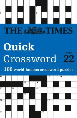 The Times Quick Crossword Book 22 by The Times Mind Games