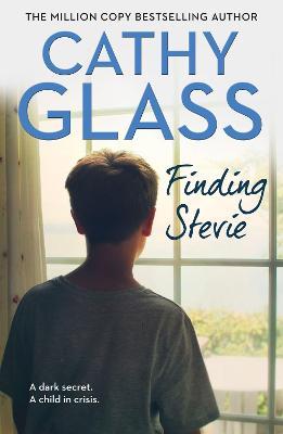 Finding Stevie: A dark secret. A child in crisis. book