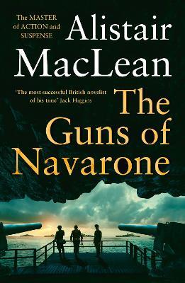 The Guns of Navarone by Alistair MacLean