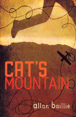 Cat's Mountain by Allan Baillie