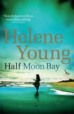 Half Moon Bay by Helene Young
