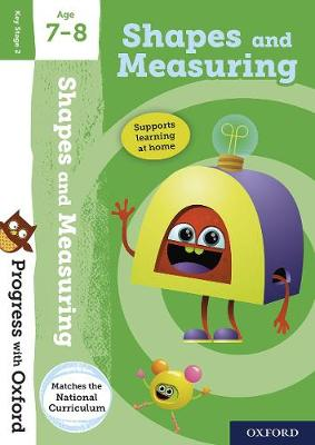 Progress with Oxford: Shapes and Measuring Age 7-8 by Sarah Snashall