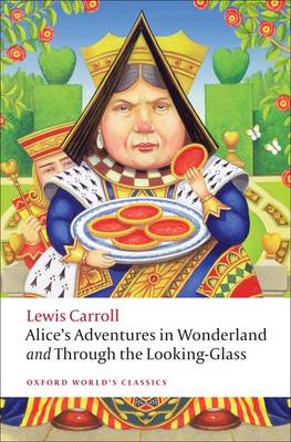 Alice's Adventures in Wonderland and Through the Looking-Glass book