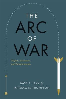 Arc of War by Jack S. Levy