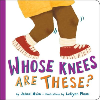 Whose Knees Are These? (New Edition) by Jabari Asim