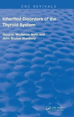 Inherited Disorders of the Thyroid System by Geraldo Medeiros-Neto