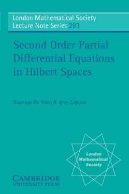 Second Order Partial Differential Equations in Hilbert Spaces book