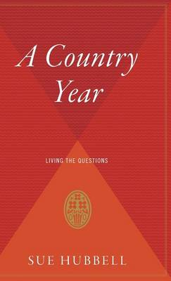 A Country Year by Sue Hubbell