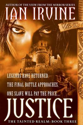 Justice: The Tainted Realm: Book 3 by Ian Irvine