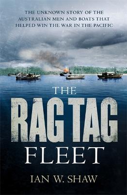 Rag Tag Fleet by Ian W. Shaw