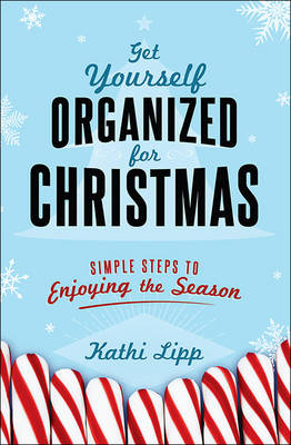 Get Yourself Organized for Christmas book