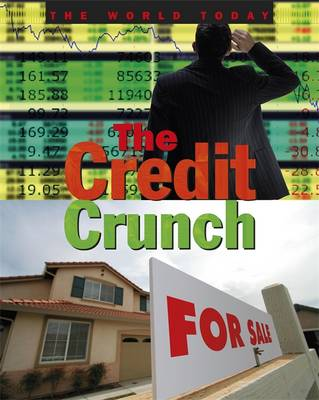 The Credit Crunch by Colin Hynson