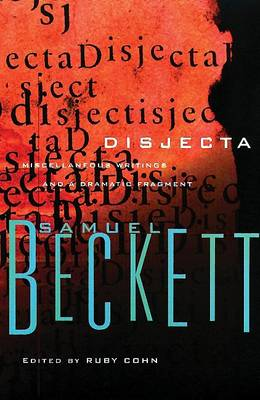 Disjecta by Samuel Beckett
