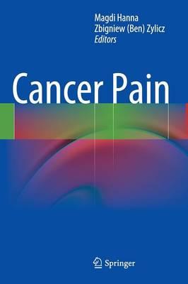 Cancer Pain by Zbigniew Zylicz