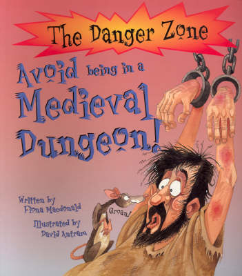 Avoid Medieval Dungeon by Fiona MacDonald