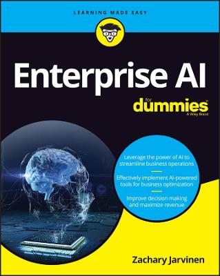 Enterprise AI For Dummies by Zachary Jarvinen
