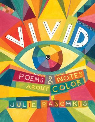 Vivid by Julie Paschkis