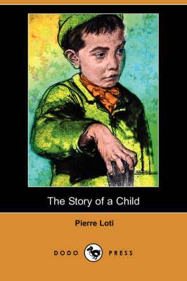 Story of a Child (Dodo Press) book