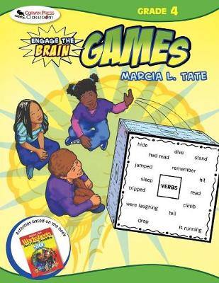 Engage the Brain: Games, Grade Four by Marcia L. Tate