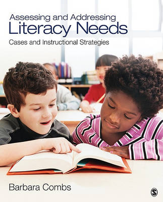 Assessing and Addressing Literacy Needs by Barbara E. Combs