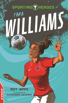 EDGE: Sporting Heroes: Fara Williams by Roy Apps