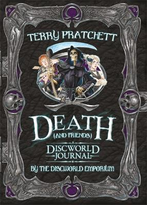 Death and Friends, A Discworld Journal by Terry Pratchett