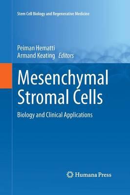Mesenchymal Stromal Cells by Peiman Hematti
