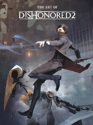 Art Of Dishonored 2 book