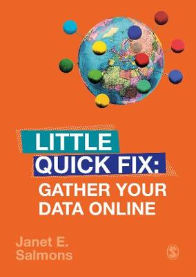 Gather Your Data Online: Little Quick Fix by Janet Salmons