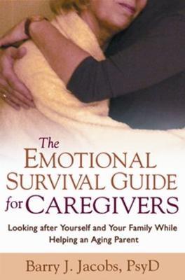 Emotional Survival Guide for Caregivers book