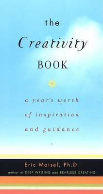 Creativity Book by Eric Maisel