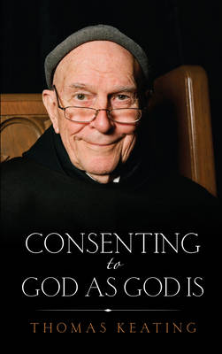 Consenting to God as God is book