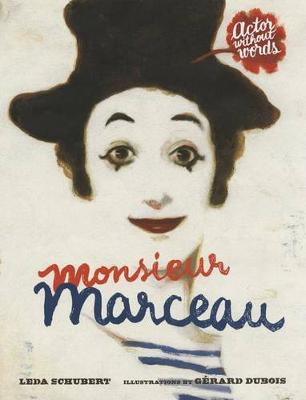 Monsieur Marceau by Leda Schubert