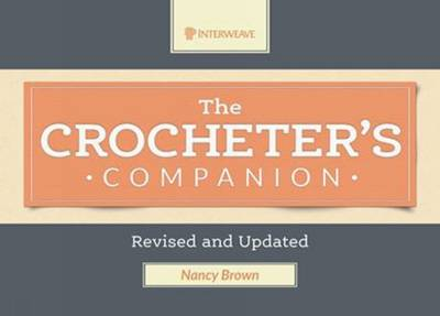 Crocheter's Companion: Revised and Updated by Nancy Brown