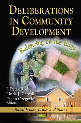 Deliberations in Community Development by J. Peter Rothe
