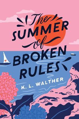 The Summer of Broken Rules book