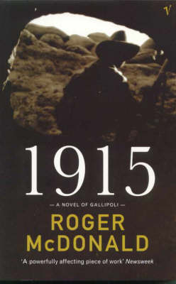 1915 - Nineteen Fifteen by Roger McDonald
