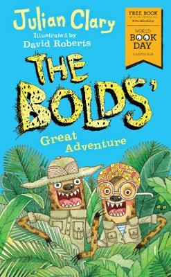 The Bolds' Great Adventure by Julian Clary