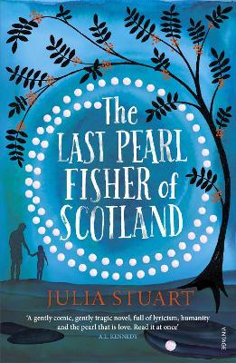 Last Pearl Fisher of Scotland by Julia Stuart