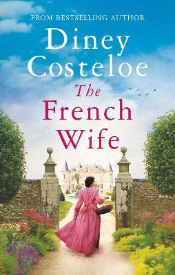 The French Wife by Diney Costeloe