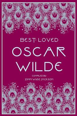 Best-Loved Oscar Wilde by John Wyse-Jackson