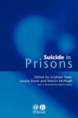 Suicide in Prisons by Graham J. Towl