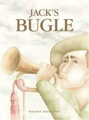 Jack's Bugle by Krista Bell