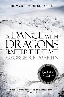 A Dance With Dragons: Part 2 After the Feast by George R. R. Martin