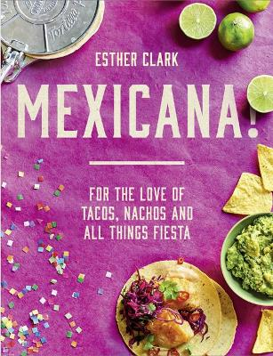 Mexicana! by Esther Clark