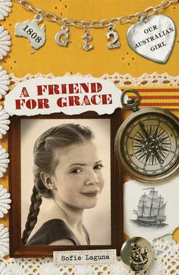 Our Australian Girl: A Friend For Grace (Book 2) book