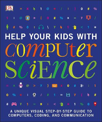 Help Your Kids with Computer Science by DK